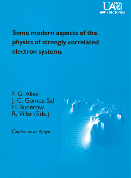SOME MODERN ASPECTS OF THE PHYSICS OF TRONGLY CORRELATED ELECTRON SYST