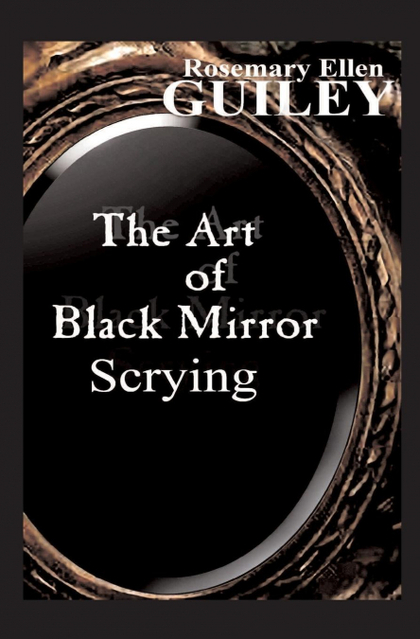 THE ART OF BLACK MIRROR SCRYING.
