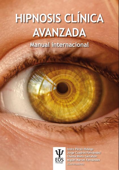 HIPNOSIS. AVANZADA. MANUAL INTERNACIONAL