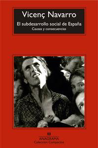 EL SUBDESARROLLO SOCIAL DE ESPAÑA.