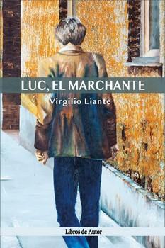 LUC, EL MARCHANTE.