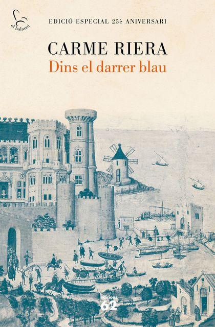 DINS EL DARRER BLAU (25 ANYS).