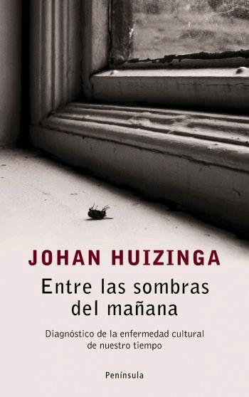 ENTRE LAS SOMBRAS DEL MAÑANA: DIAGNÓSTICO DE LA ENFERMEDAD CULTURAL DE NUESTRO TIEMPO