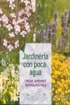 JARDINERÍA CON POCA AGUA : CREAR JARDINES SEMISILVESTRES