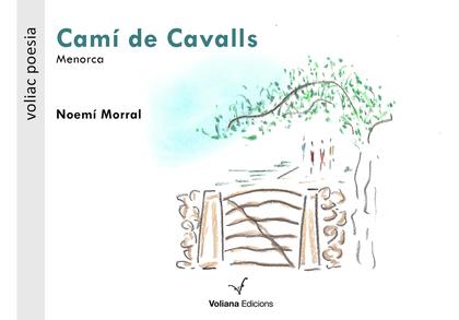 CAMÍ DE CAVALLS. MENORCA.
