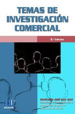 TEMAS DE INVESTIGACIÓN COMERCIAL (8.ª EDICIÓN).