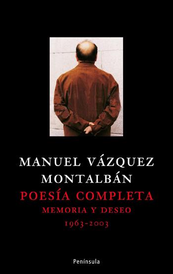 POESÍA COMPLETA : MEMORIA Y DESEO, 1963-2003