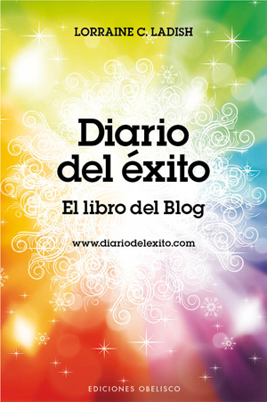DIARIO DEL ÉXITO : EL LIBRO DEL BLOG