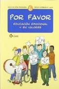 6. POR FAVOR. EDUCACION EMOCIONAL Y EN VALORES.