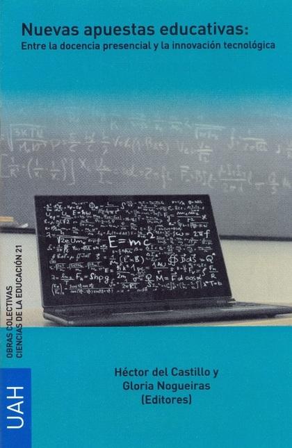 NUEVAS APUESTAS EDUCATIVAS: ENTRE LA DOCENCIA PRESENCIAL Y LA INNOVACIÓN TECN