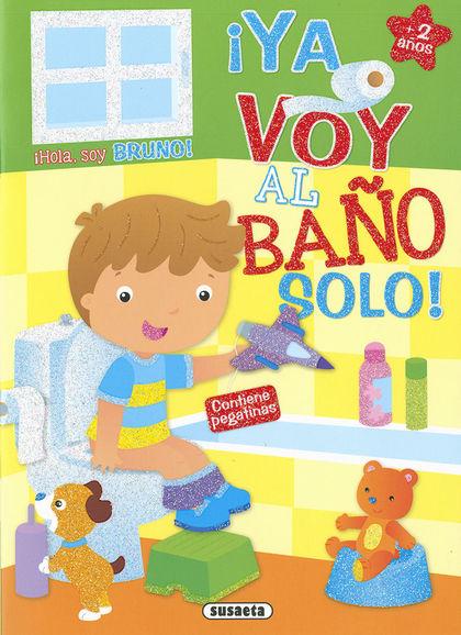 BRUNO ¡YA VOY AL BAÑO SOLO!