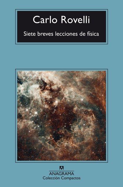 SIETE BREVES LECCIONES DE FÍSICA.