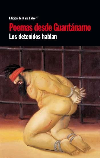 POEMAS DESDE GUANTÁNAMO: LOS DETENIDOS HABLAN