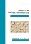 ESTADÍSTICA I. ELEMENTOS DE ESTADÍSTICA DESCRIPTIVA Y DE TEORÍA DE LA PROBABILIDAD
