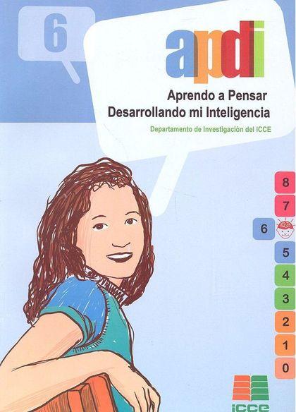 APRENDO A PENSAR DESARROLLANDO MI INTELIGENCIA (APDI-6): EDUCACIÓN PRI