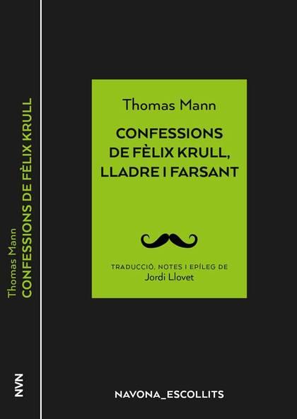 CONFESSIONS DE FÈLIX KRULL, LLADRE I FARSANT.