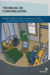 TÉCNICAS DE COMUNICACIÓN: LA COMUNICACIÓN EN LA EMPRESA