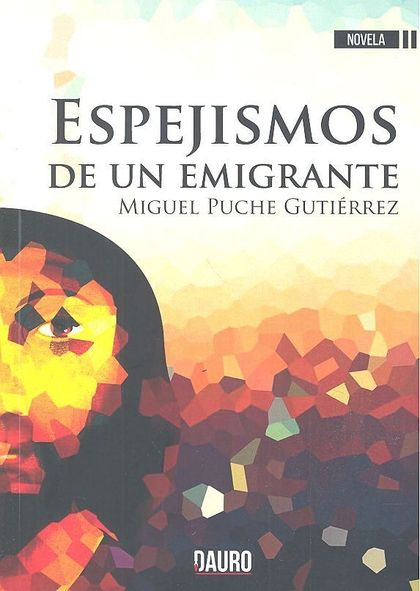 ESPEJISMOS DE UN EMIGRANTE.