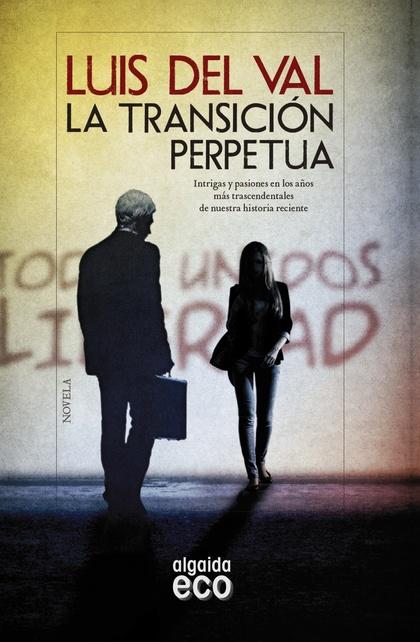 LA TRANSICIÓN PERPETUA.
