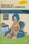 SERVICIO DE ASISTENCIA A DOMICILIO: MANUAL DE SEGUIMIENTO DE CASOS ASISTENCIALES, RECURSOS SOCI