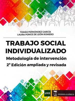 TRABAJO SOCIAL INDIVIDUALIZADO. METODOLOGÍA DE INTERVENCIÓN
