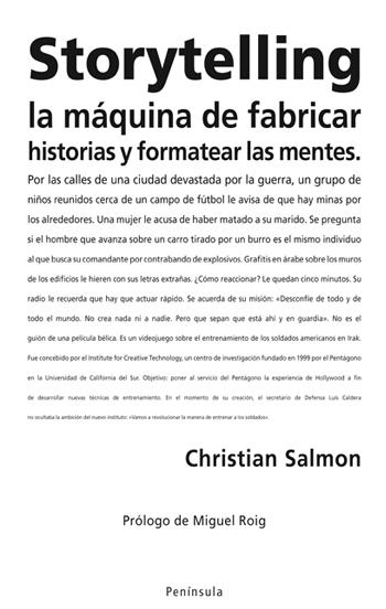 STORYTELLING : LA MÁQUINA DE FABRICAR HISTORIAS Y FORMATEAR LAS MENTES
