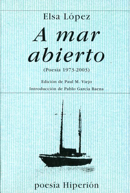 A MAR ABIERTO (POESÍA 1973-2000)