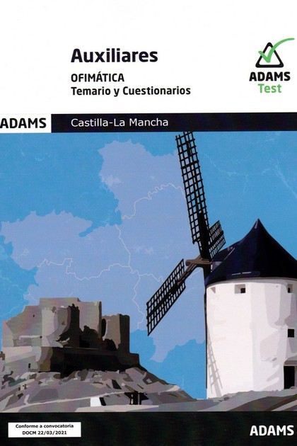 TEMARIO Y CUESTIONARIOS AUXILIARES OFIMATICA CASTILLA LA MANCHA.