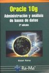 ORACLE 10G : ADMINISTRACIÓN Y ANÁLISIS DE BASES DE DATOS