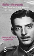 IDEALES Y DESENGAÑOS. CARTAS DESDE RUSIA A UN HERMANO (1941-1942)