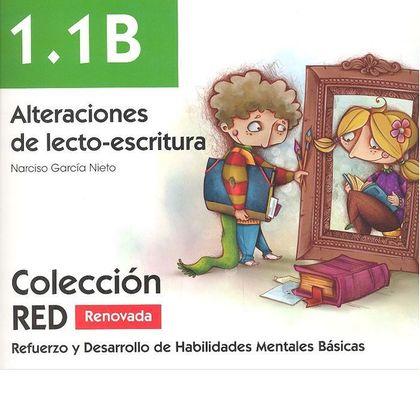 ALTERACIONES DE LA LECTOESCRITURA 1.1.B