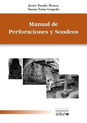 MANUAL DE PERFORACIONES Y SONDEOS