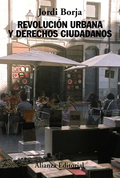 REVOLUCIÓN URBANA Y DERECHOS CIUDADANOS