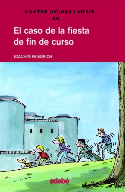 EL CASO DE LA FIESTA DE FIN DE CURSO
