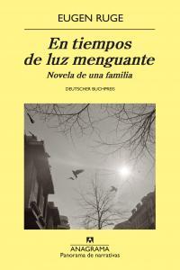 EN TIEMPOS DE LUZ MENGUANTE : NOVELA DE UNA FAMILIA