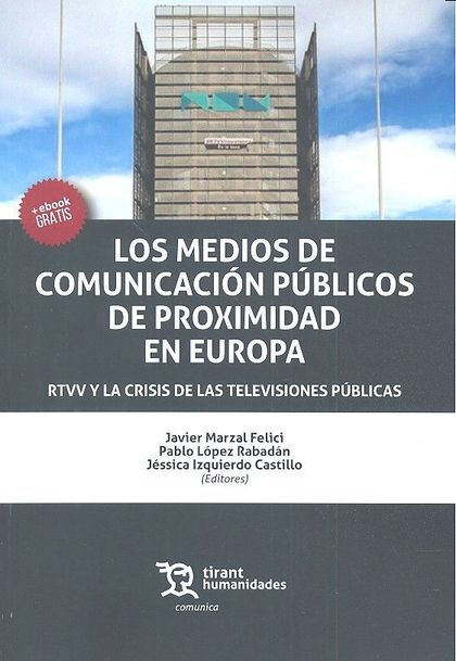 MEDIOS DE COMUNICACION PUBLICOS DE PROXIMIDAD EN E.