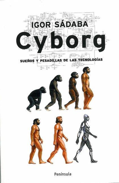 CYBORG : SUEÑOS Y PESADILLAS DE LAS TECNOLOGÍAS