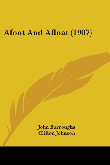 AFOOT AND AFLOAT (1907)