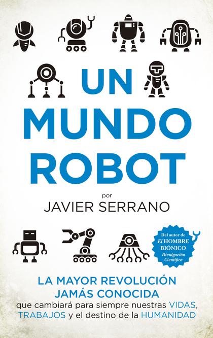 MUNDO ROBOT, UN.