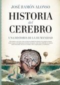 HISTORIA DEL CEREBRO.