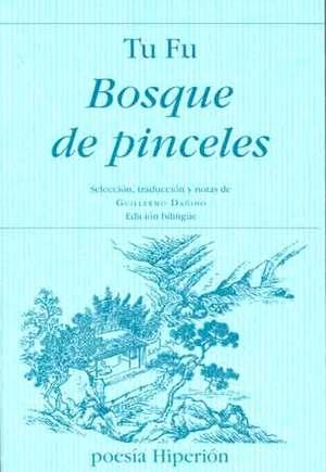 BOSQUE DE PINCELES