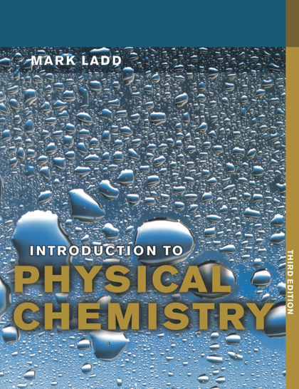 INTRODUCTION TO PHYSICAL CHEMISTRY.