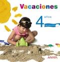VACACIONES, EDUCACIÓN INFANTIL, 4 AÑOS. CUADERNO