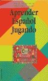APRENDER ESPAÑOL JUGANDO