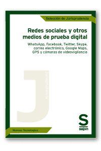 REDES SOCIALES Y OTROS MEDIOS DE PRUEBA DIGITAL.. WHATSAPP, FACEBOOK, TWITTER, SKYPE, CORREO EL