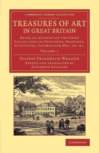 TREASURES OF ART IN GREAT BRITAIN - VOLUME 1