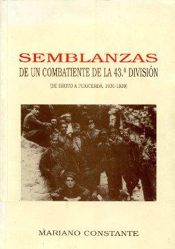 SEMBLANZAS DE UN COMBATIENTE DE LA 43.ª DIVISIÓN                                (DE BROTO A PUI