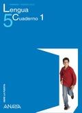 ABRE LA PUERTA, LENGUA, 5 EDUCACIÓN PRIMARIA. CUADERNO 1