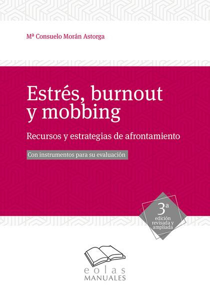 ESTRÉS, BURNOUT Y MOBBING                                                       RECURSOS Y ESTR