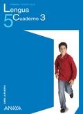 ABRE LA PUERTA, LENGUA, 5 EDUCACIÓN PRIMARIA. CUADERNO 3